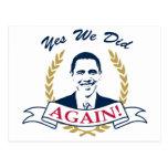 Obama lo hicimos sí otra vez el color V2 Postal