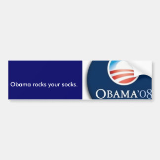 obama logo, Obama rocks your socks. Bumper Sticker