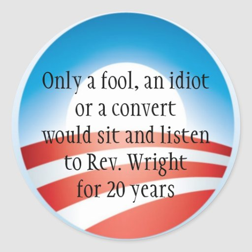 obama logo, Only a fool, an idiot or a convert ... Round Stickers