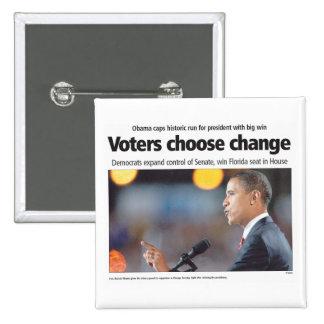 Obama: Los votantes eligen el botón del cambio Pin Cuadrado
