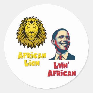 Obama Lyin' African/ African Lion Classic Round Sticker