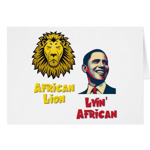 Obama Lyin' African/ African Lion Greeting Card