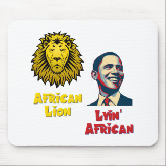 Obama Lyin' African/ African Lion Mouse Pad