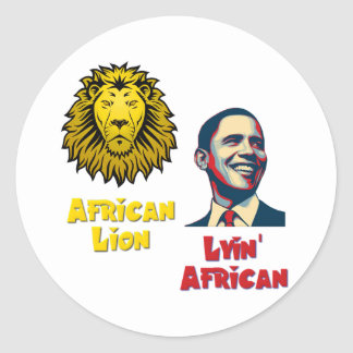 Obama Lyin' African/ African Lion Classic Round Sticker