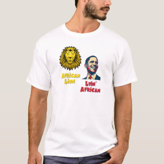 Obama Lyin' African/ African Lion T-Shirt