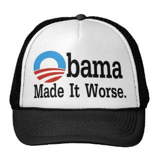 Obama Made It Worse Trucker Hat