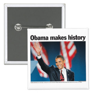 Obama Makes History Button