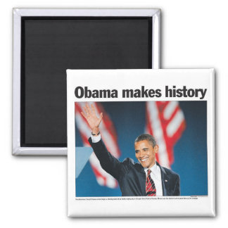 Obama Makes History Magnet