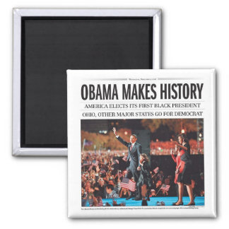 Obama Makes History Magnet
