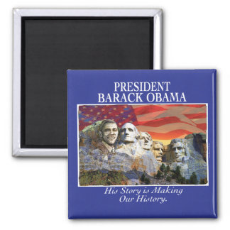 Obama Making History Mount Rushmore Magnet