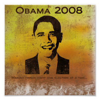 Obama-Making things right again...(print) Poster