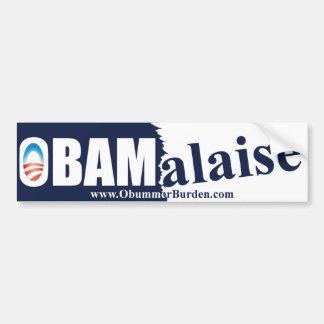 Obama Malaise - Anti Barack Obama Bumper Sticker
