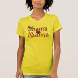 Obama Mama8  T-Shirt