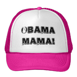 Obama Mama! Trucker Hat