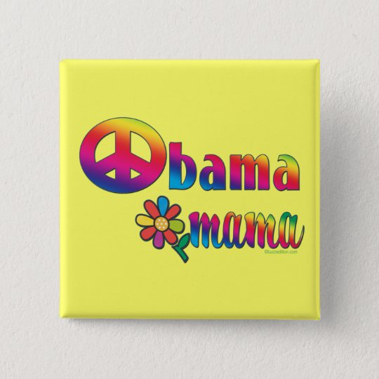 Obama Mama Pinback Button