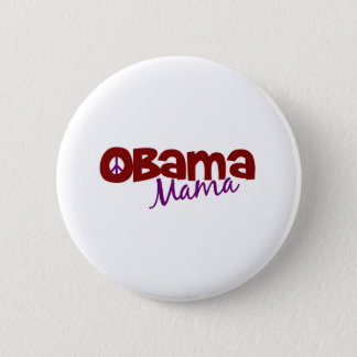 Obama Mama Pinback Button