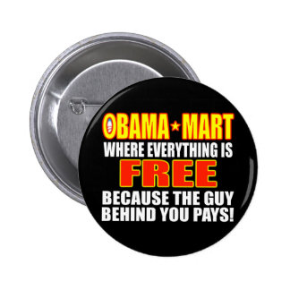 Obama Mart - Where Everything Is Free! Button