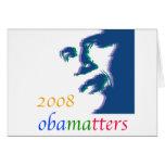 Obama matters greeting card