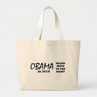 OBAMA Means Move To The Right 2010 The MUSEUM Zazz Jumbo Tote Bag