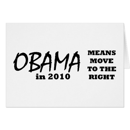 OBAMA Means Move To The Right 2010 The MUSEUM Zazz Card