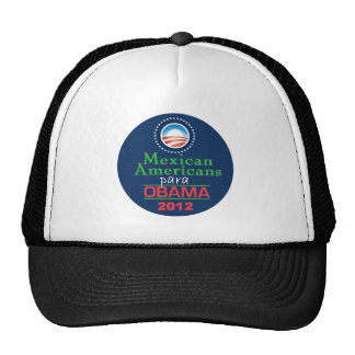 Obama MEXICAN AMERICAN Trucker Hat