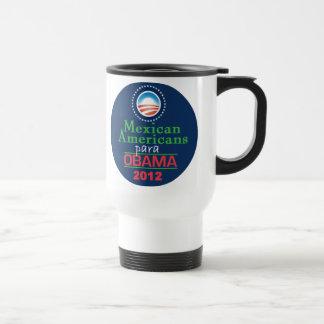 Obama MEXICAN AMERICANS Travel Mug