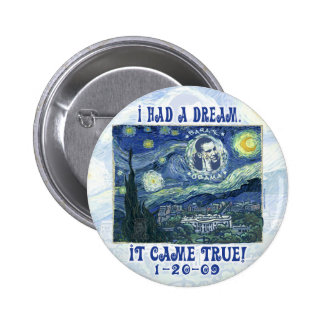 obama mi sueño vino botón verdadero pin redondo de 2 pulgadas
