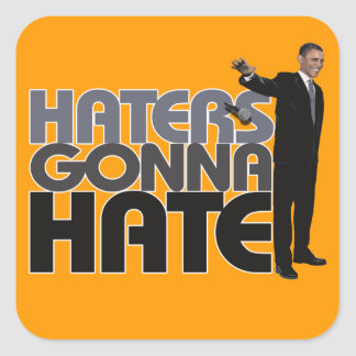 Obama Mic Drop - Haters Gonna Hate Square Sticker