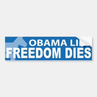Obama miente los dados de la libertad pegatina para auto