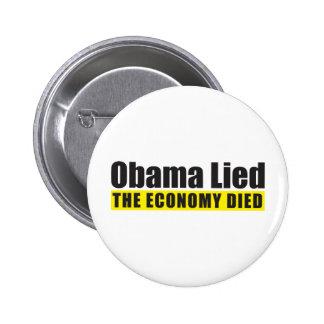 Obama mintió, la economía murió pin redondo 5 cm