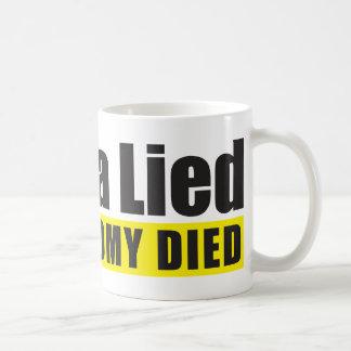 Obama mintió, la economía murió taza de café