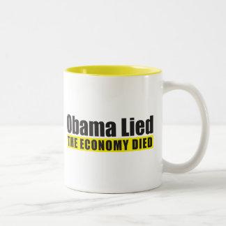 Obama mintió, la economía murió taza de café de dos colores