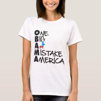 OBAMA MISTAKE 2 T-Shirt