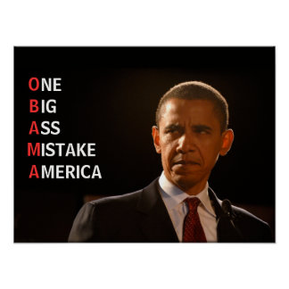 Obama = Mistake Posters