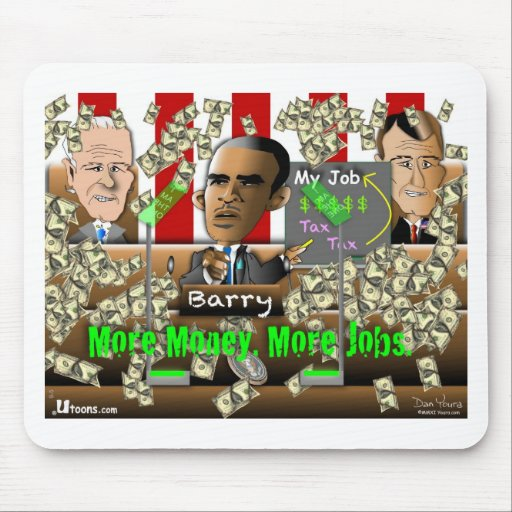 Obama More Money Mouse Pad
