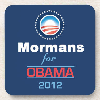 OBAMA MORMANS Coaster