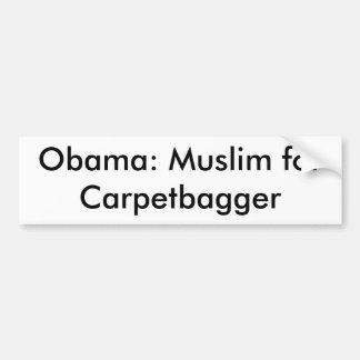 Obama: Musulmanes para el Carpetbagger Pegatina Para Auto