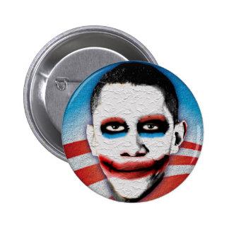 Obama = muy asustadizo pin redondo de 2 pulgadas