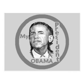 Obama MY PRESIDENT Postcard