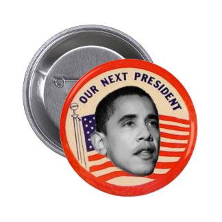 Obama Next President Button