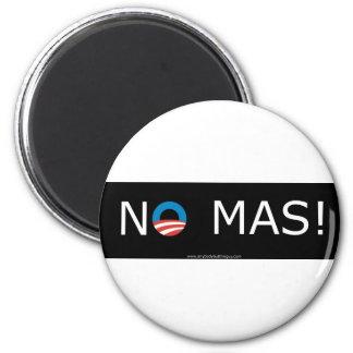 ¡Obama ningún Mas! Imanes Imán Redondo 5 Cm