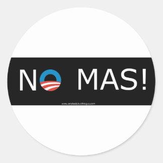 ¡Obama ningún Mas! Pegatinas del círculo Pegatina Redonda