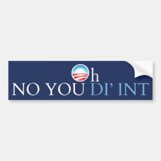 Obama ningún usted no hizo pegatina para auto