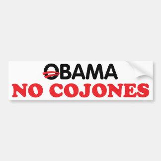 Obama No Cojones Bumper Sticker