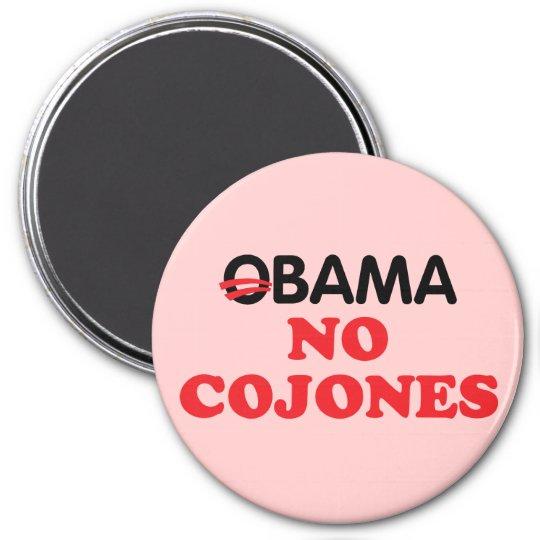 Obama No Cojones Magnet