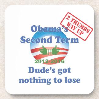 ¡Obama no conseguido nada perder! Posavasos De Bebida