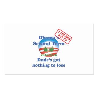 ¡Obama no conseguido nada perder! Tarjetas De Visita