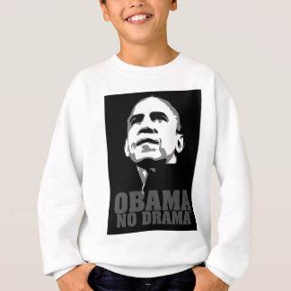 Obama No Drama new politick, artful and ingenious Sweatshirt