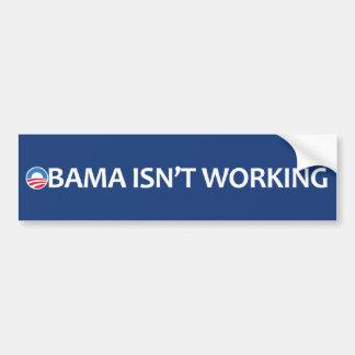 Obama no está trabajando pegatina de parachoque