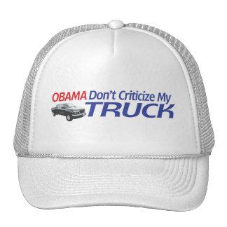 Obama no hace Criticze mi CAMIÓN Gorros Bordados